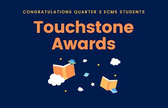 Middle School Third Quarter Touchstone Awards 2019-20